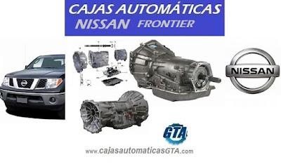 REPARACION Y VENTA DE CAJA AUTOMATICA NISSAN FRONTIER