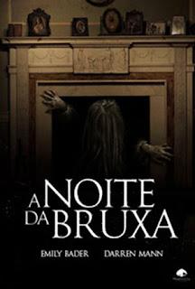 A Noite da Bruxa - HDRip Dublado