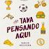 [RESENHA] #TAVA PENSANDO AQUI — Sérgio Nogueira