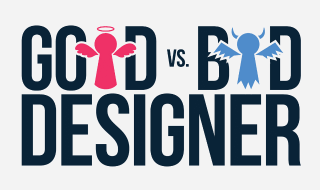Good Designer vs. Bad Designer