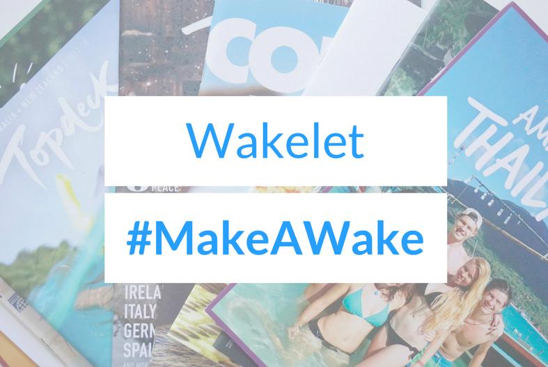 Wakelet #MakeAWake Challenge