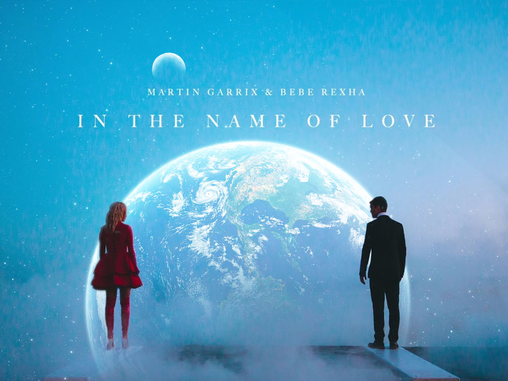In The Name Of Love - Martin Garrix feat. Bebe Rexha