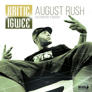 [feature]Kritic Igwee - August Rush