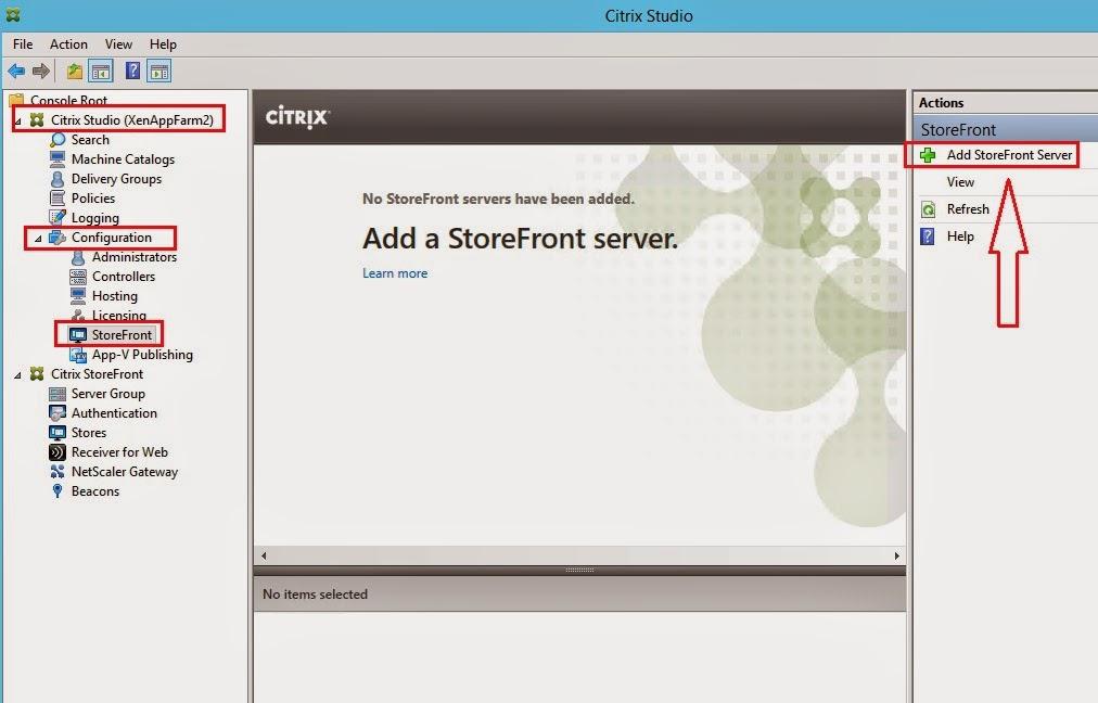 Citrix XenApp 7 6 : Part 7 Setup and Configure StoreFront