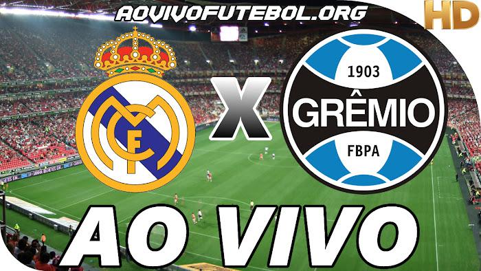 Assistir Real Madrid x Grêmio Ao Vivo