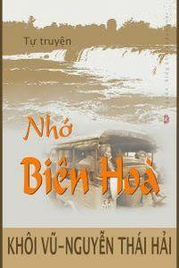 Nhớ Biên Hòa - Khôi Vũ, Nguyễn Thái Hải