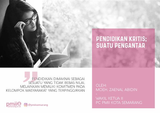 Artikel Pendidikan Kritis yang ditulis di situs PMII Semarang oleh Zainal Abidin