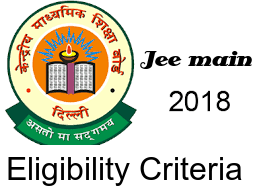 JEE Main Eligibility Criteria 2018