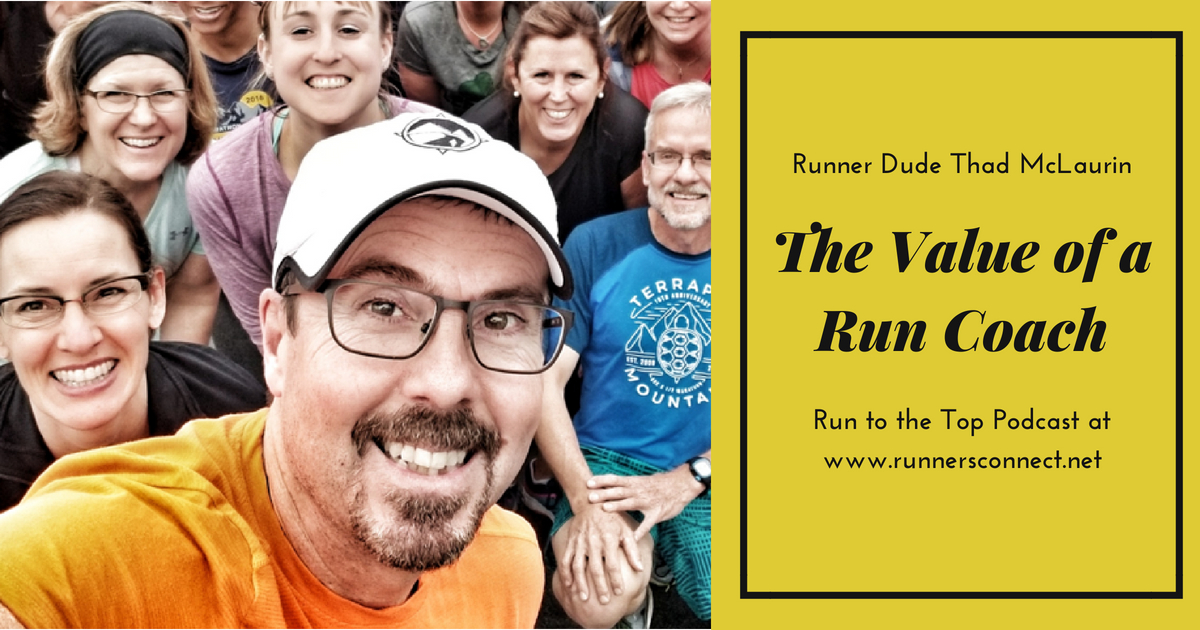 RunnerDude's Blog: Run to the Top Podcast: The Value of a