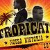 Tropicais - Nossa História (Kizomba) [Download]