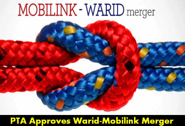 PTA Approves the Merger of Warid and Mobilink