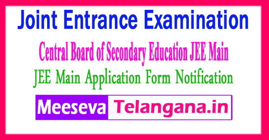 Joint Entrance Examination Central Board of Secondary Education JEE Main 2018 Application Form Notification Exam Dates Fee Last Date Admit Card