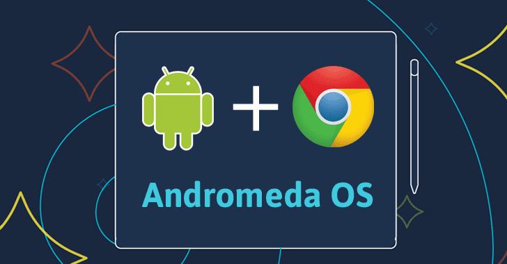 OS Terbaru Google Andromeda