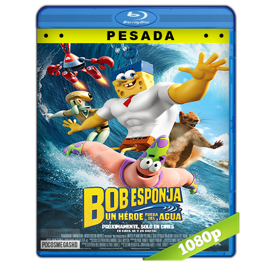 Bob Esponja Un Heroe Fuera Del Agua (2015) HD BrRip 1080p (PESADA) Audio Dual LAT-ING