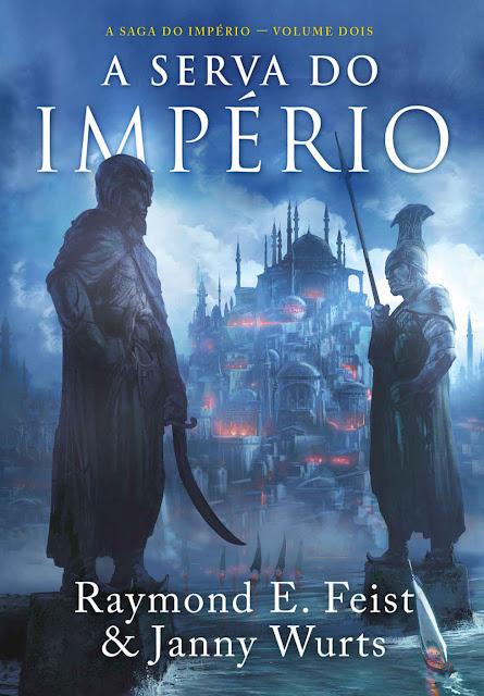 A Serva do Império - Raymond E. Feist, Janny Wurts