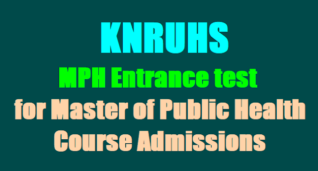 KNRUHS MPH Entrance test,Master of Public Health Course,KNRUHS Admissions
