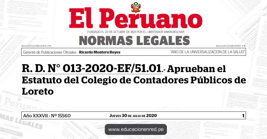 R. D. N° 013-2020-EF/51.01.- Aprueban el Estatuto del Colegio de Contadores Públicos de Loreto