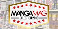 Découvrez les 12 mangas 2016 sélectionnés par Manga Mag
