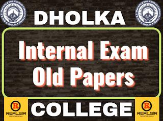 Dholka College Internal Exam Paper