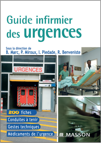 Livre : Guide infirmier des urgences - Bernard Marc, Elsevier Masson PDF