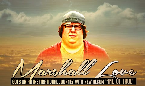 """Marshall Love goes on an inspirational journey with new album """"IND of True"""""""