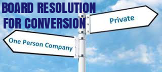 Board-Resolution-Conversion-Private-Limited-Company-into-OPC