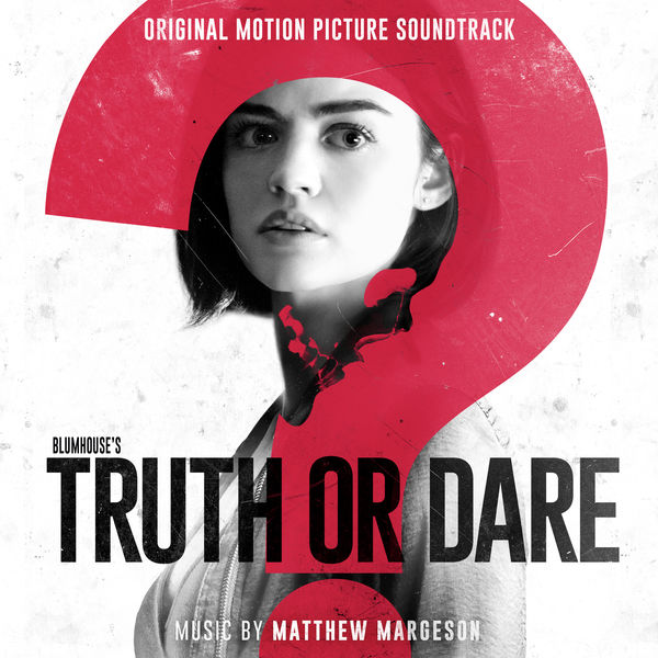 Matthew Margeson – Blumhouse's Truth or Dare (Original Motion Picture Soundtrack) [iTunes Plus AAC M4A]