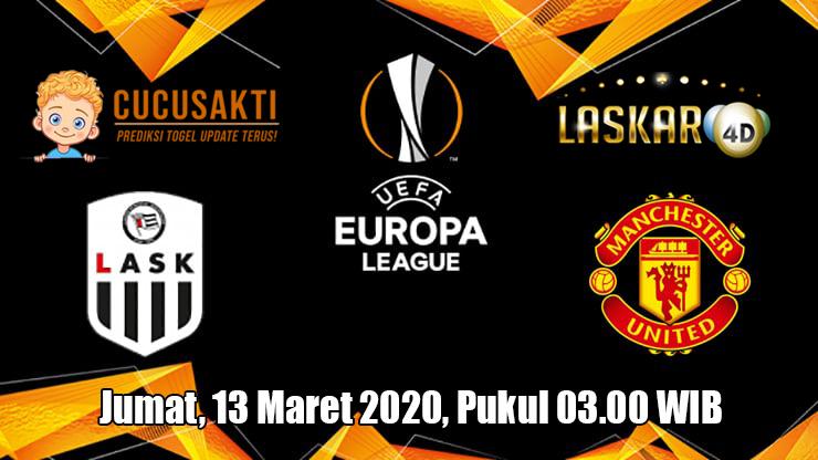 Prediksi Europa League LASK VS Manchester United 13 Maret 2020