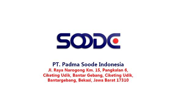 Lowongan Kerja PT Padma Soode Indonesia (Lulusan D3/S1 Teknik Industri)