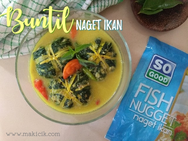 Buntil Kemangi isi Naget Ikan So Good
