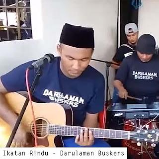 Lirik Lagu Ikatan Rindu - Darulaman Buskers