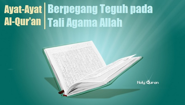 ayat alquran tentang berpegang teguh pada tali agama allah