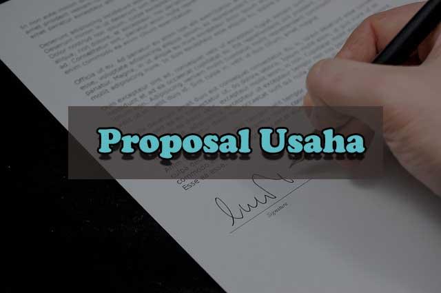 Contoh Proposal Usaha yang sering digunakan Pengusaha Sukses