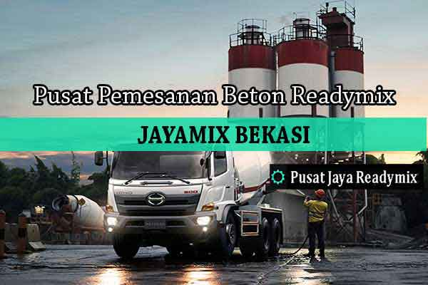 Harga Beton Jayamix Pondok Gede Per m3 2019