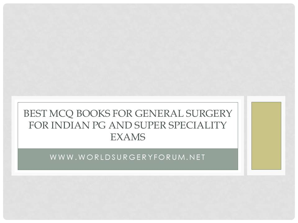 Best MCQ Books for General Surgery for Indian PG and Super
