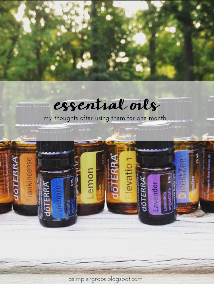 One Month of Essential Oils - A Simpler Grace