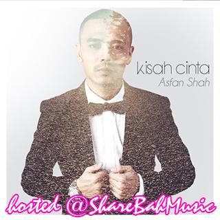 Asfan Shah - Kisah Cinta MP3
