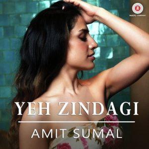 Yeh Zindagi - Amit Sumal (2017)