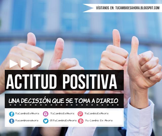 decide tomar una actitud positiva