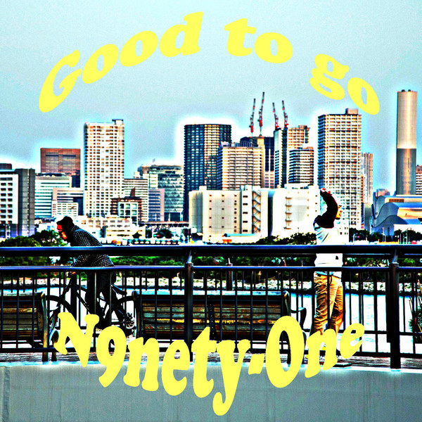 [Single] N9nety-One - Good to go (2014.07.14/RAR/MP3)