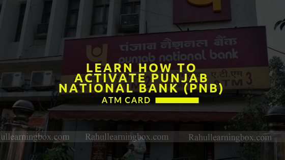 Activate Punjab National Bank (Pnb) ATM Card