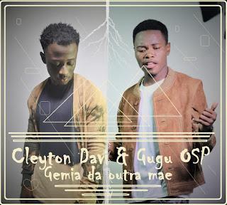Cleyton David Feat. Gugu Osp - Gêmea da outra Mãe