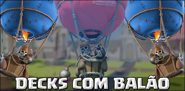 3 Decks de Balão para alcançar Arena Lendária