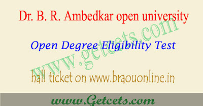BRAOU eligibility test hall tickets 2021 download, open degree exam