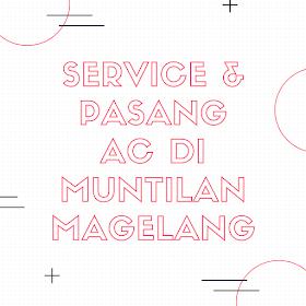 [TOP] Service & Pasang AC di Muntilan Magelang