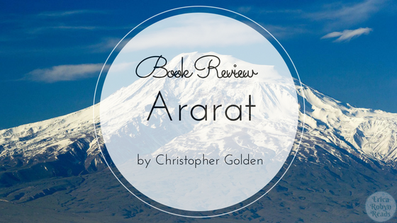 Book Review of Ararat by Christopher Golden