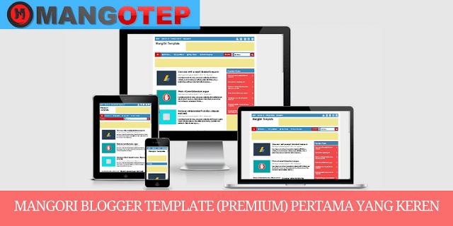 MangOri Blogger Template (Premium) Pertama yang Keren