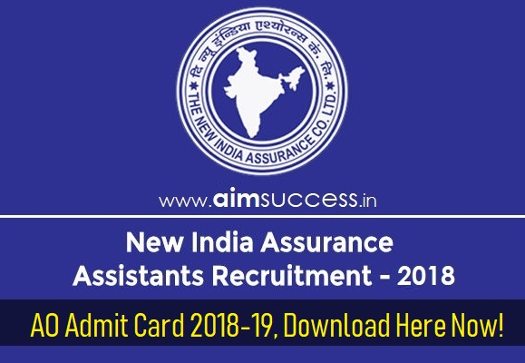NIACL AO Admit Card 2018-19, Download Here Now!