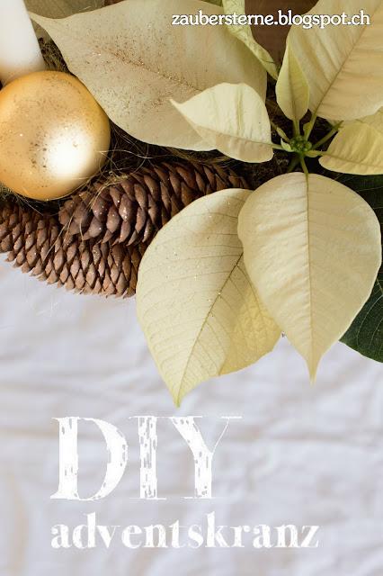 DIY Adventskranz, Weihnachtsstern, Adventsdeko selber machen, Adventskranz basteln, Kreativblog Schweiz