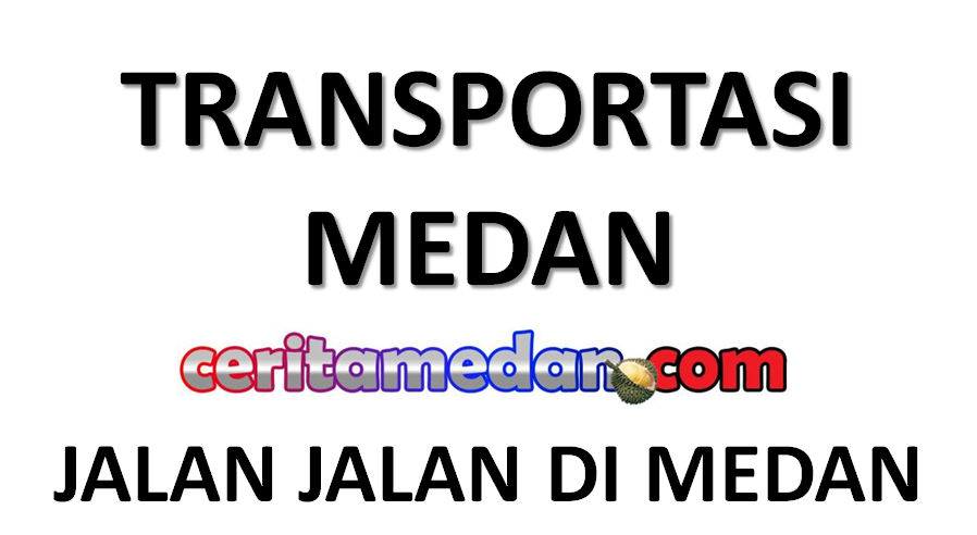 Transportasi Medan